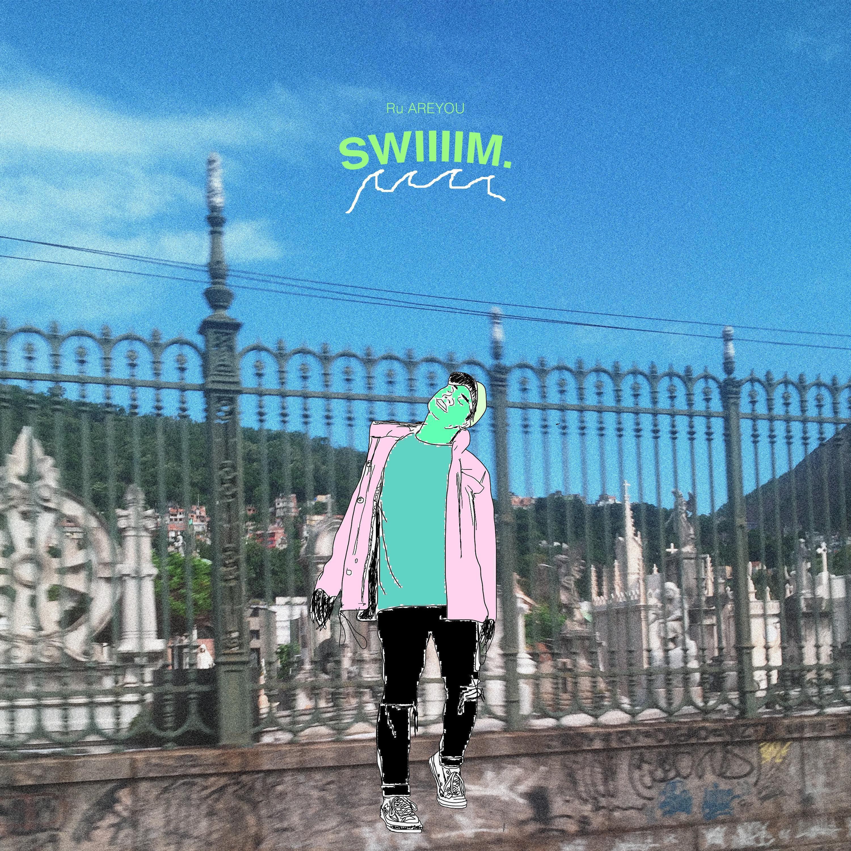 Swiiiim - Single