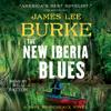 James Lee Burke - The New Iberia Blues (Unabridged) artwork