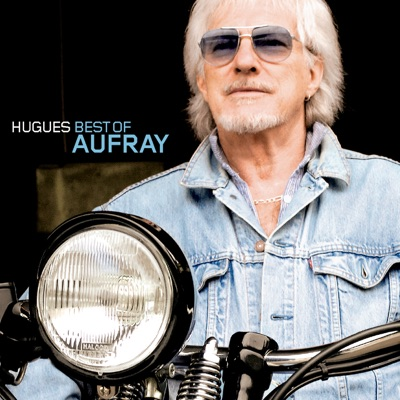 Best of Hugues Aufray - Hugues Aufray