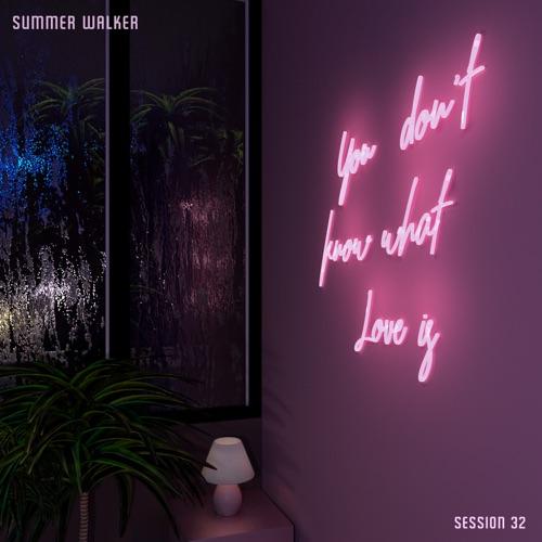 Summer Walker - Session 32 - Single