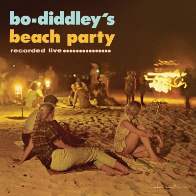Bo Diddley's Beach Party (Recorded Live) - Bo Diddley