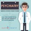 AudioLearn Medical Content Team - Psychiatry - Medical School Crash Course (Unabridged) portada