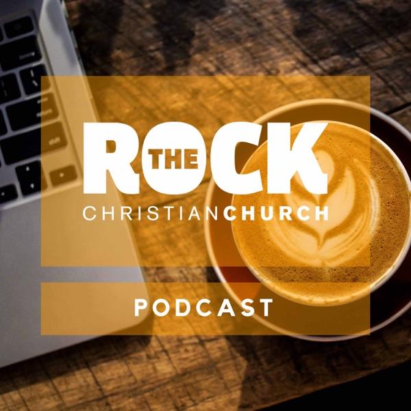 The Rock Christian Church Podcast