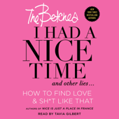 I Had a Nice Time And Other Lies... (Unabridged)
