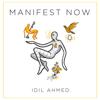 Idil Ahmed - Manifest Now (Unabridged) grafismos