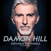 Damon Hill - Watching the Wheels artwork