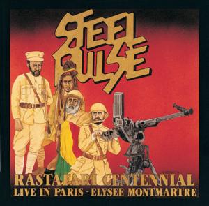 Steel Pulse - Rastafari Centennial: Live In Paris - Élysée Montmartre