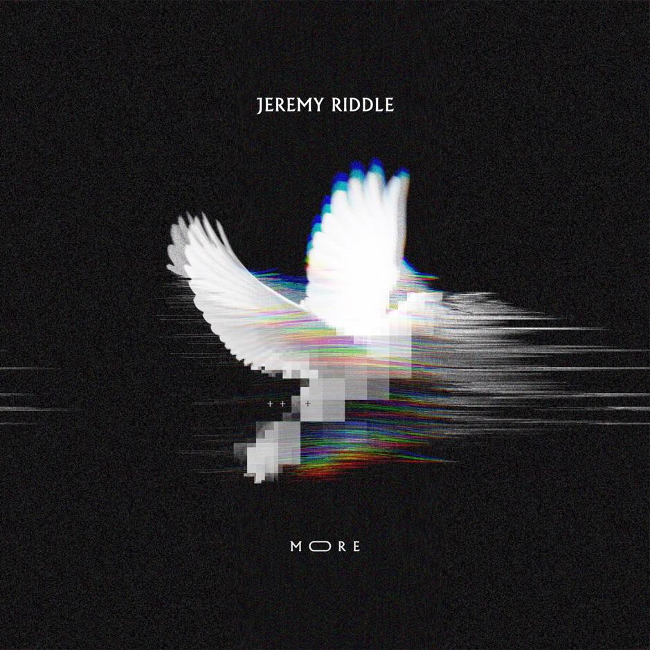 Jeremy Riddle More Album Download