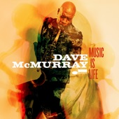 Dave McMurray - Freedom Ain't Free