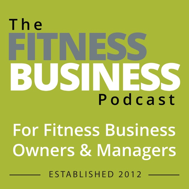 the fitness business podcast by chantal brodrick on apple podcasts