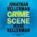 Crime Scene: A Novel (Unabridged) - Jonathan Kellerman & Jesse Kellerman