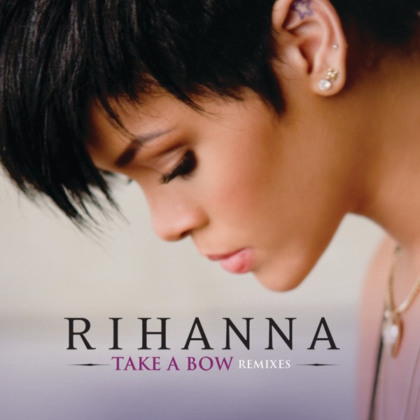 Take a Bow (Remixes) - EP