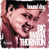 Big Mama Thornton - They Call Me Big Mama