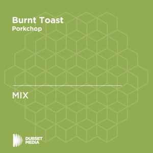 Burnt Toast (DJ Mix)