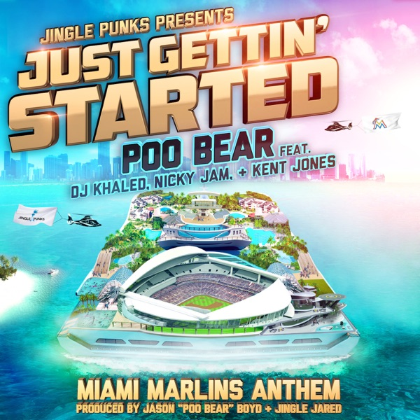 Just Gettin' Started (feat. DJ Khaled, Nicky Jam & Kent Jones) - Single