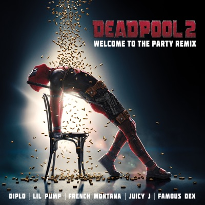 Welcome to the Party (feat. Lil Pump, Juicy J, Famous Dex & French Montana) [Remix] - Single MP3 Download