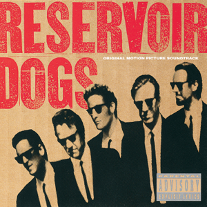 Various Artists - Reservoir Dogs (Original Motion Picture Soundtrack)
