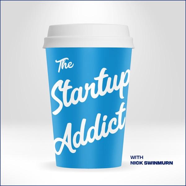 The Startup Addict