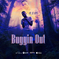 Buggin' Out - Single Mp3 Download