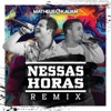 Nessas Horas (Matheus Aleixo e Lucas Santos Remix) - Single