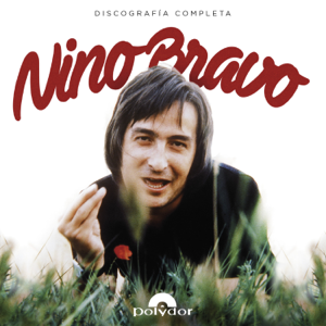 Nino Bravo - Libre (Remastered 2016)