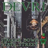 Stagger Down State Street-Devri
