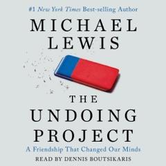 The Undoing Project (Unabridged)