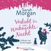 Sarah Morgan - Verliebt für eine Weihnachtsnacht: From Manhattan with Love 6 Grafik