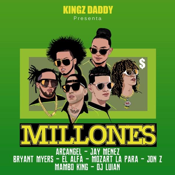 Millones (feat. Bryant Myers, El Alfa, Mozart La Para, DJ Luian & Mambo Kingz) - Single