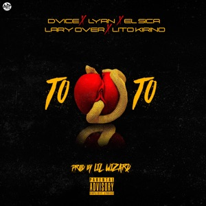Toto (feat. Lyan & El Sica) - Single Mp3 Download
