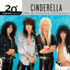 20th Century Masters: The Millennium Collection: Best of Cinderella (Reissue) - Cinderella
