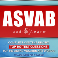 ASVAB AudioLearn - Complete Audio Review for the Armed Services Vocational Aptitude Battery (Unabridged)