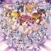 DREAMING-ING!!