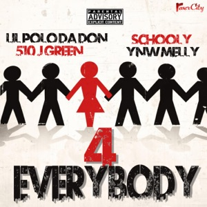 4 Everybody (feat. YNW Melly, J Green & Schooly) - Single Mp3 Download
