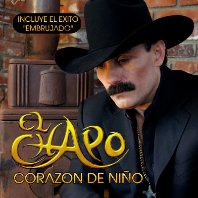 Corazón de Niño - El Chapo De Sinaloa