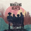 The Wandering Hearts, Biting Through The Wires