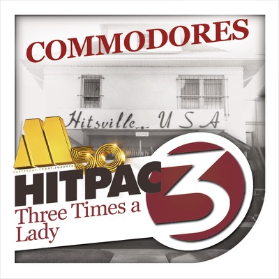Three Times a Lady Hit Pac - Single - The Commodores