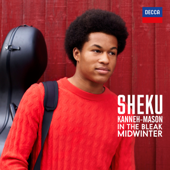 In the Bleak Midwinter (Arr. Kanneh-Mason) - Sheku Kanneh-Mason & Isata Kanneh-Mason