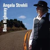 Angela Strehli - Hello My Lover