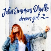 Juliet Simmons Dinallo - Dream Girl (Annabel's Lullaby)