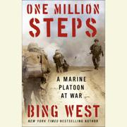 One Million Steps: A Marine Platoon at War (Unabridged)