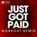 Just Got Paid (Extended Workout Remix) - Power Music Workout