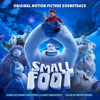 Smallfoot (Original Motion Picture Soundtrack) - Various Artists