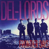 The Del Lords - How Can A Poor Man Stand Such Times And Live