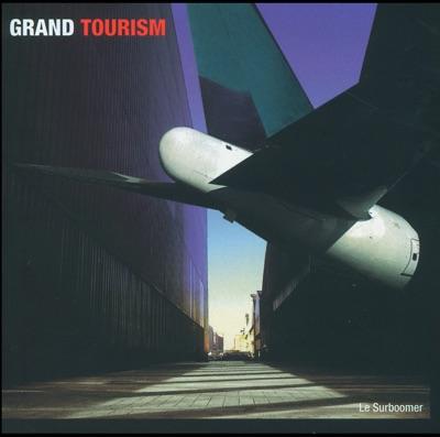 Grand Tourism