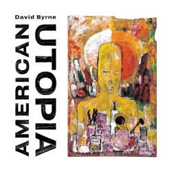American Utopia - David Byrne Album Cover