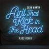 Dean Martin & RJD2 - Ain't That a Kick In the Head (RJD2 Remix)  artwork