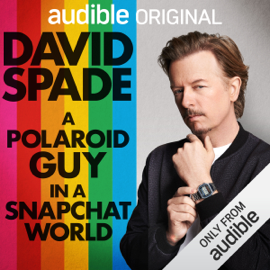 A Polaroid Guy in a Snapchat World (Unabridged) audiobook