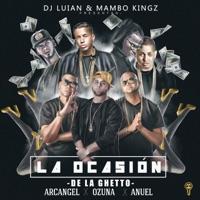 La Ocasión (feat. Arcángel, Ozuna & Anuel AA) - Single Mp3 Download