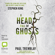 Paul Tremblay - A Head Full of Ghosts (Unabridged)